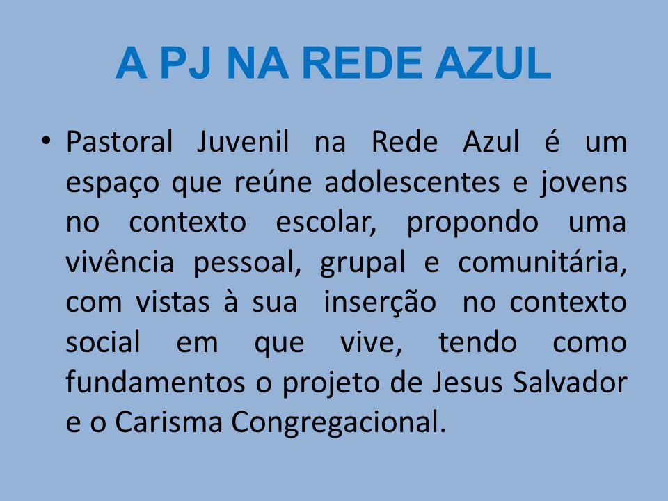 A PJ NA REDE AZUL