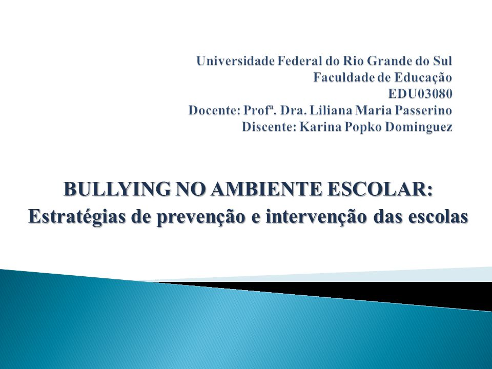 BULLYING NO AMBIENTE ESCOLAR: