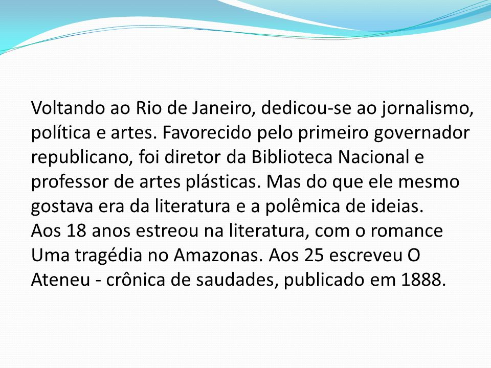 Voltando ao Rio de Janeiro, dedicou-se ao jornalismo, política e artes