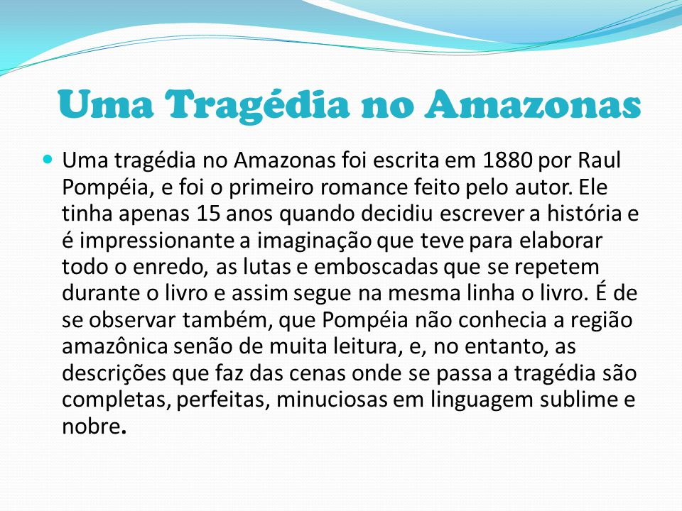Uma Tragédia no Amazonas