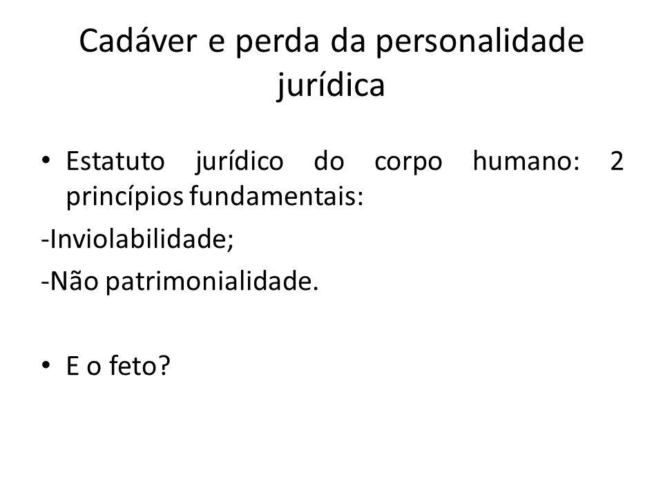 Cadáver e perda da personalidade jurídica