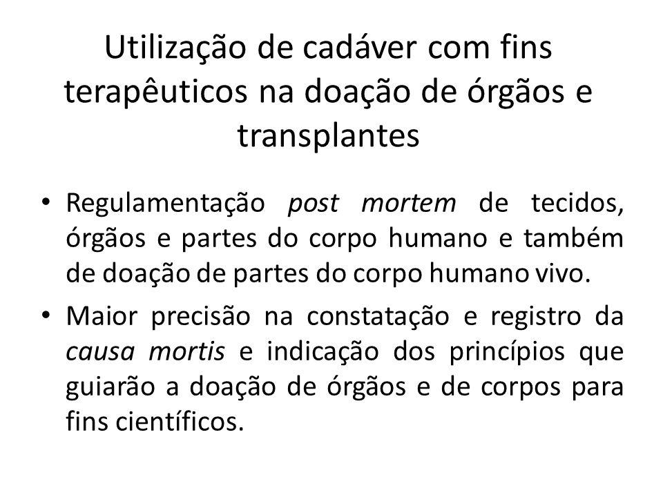 Utilização de cadáver com fins terapêuticos na doação de órgãos e transplantes