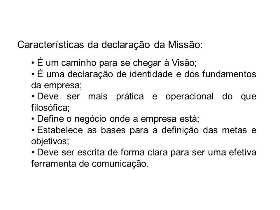 Características da declaração da Missão: