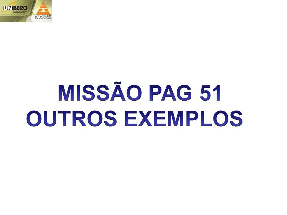 MISSÃO PAG 51 OUTROS EXEMPLOS
