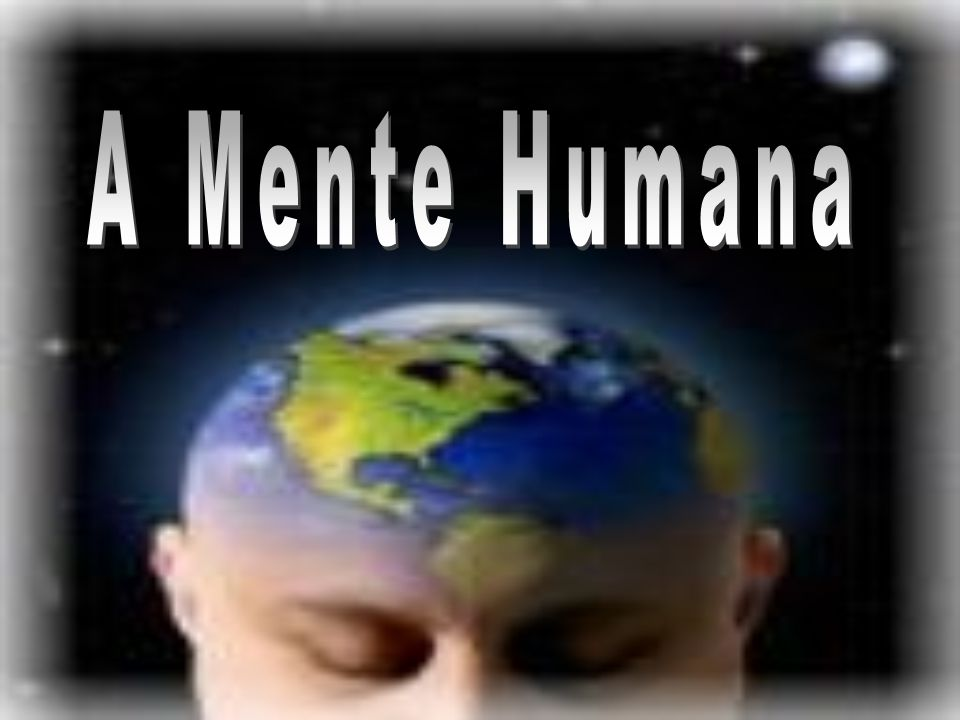A Mente Humana