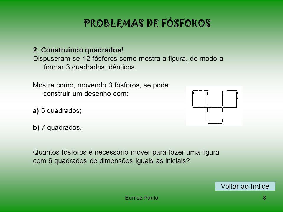 PROBLEMAS DE FÓSFOROS 2. Construindo quadrados!