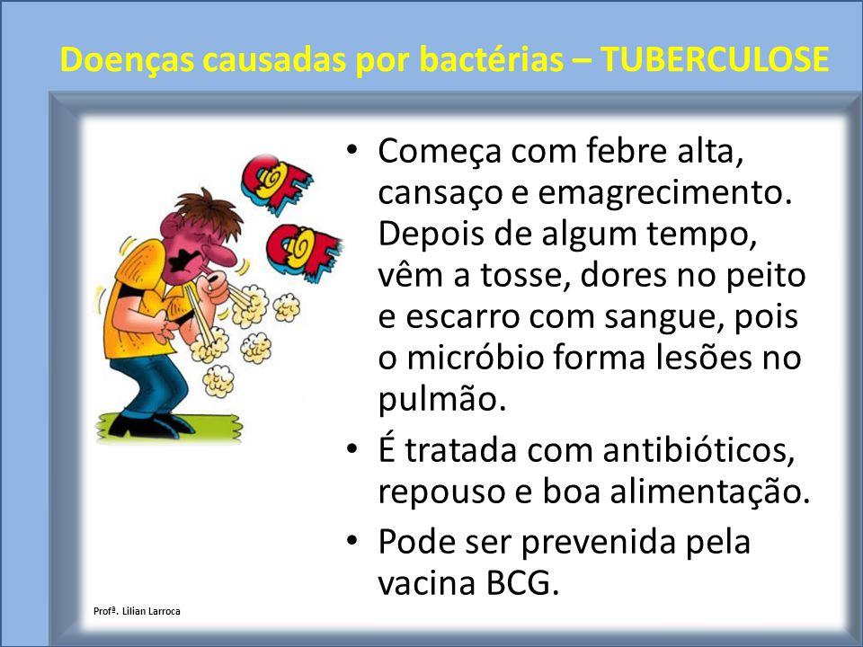 Doenças causadas por bactérias – TUBERCULOSE