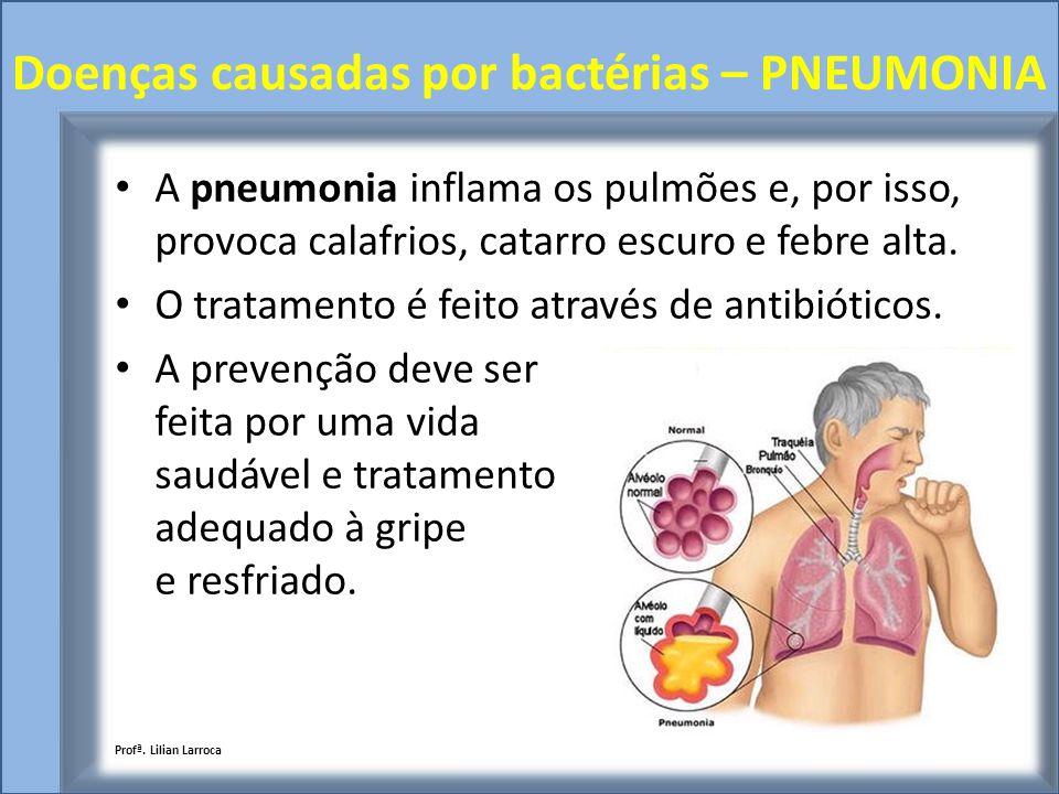 Doenças causadas por bactérias – PNEUMONIA