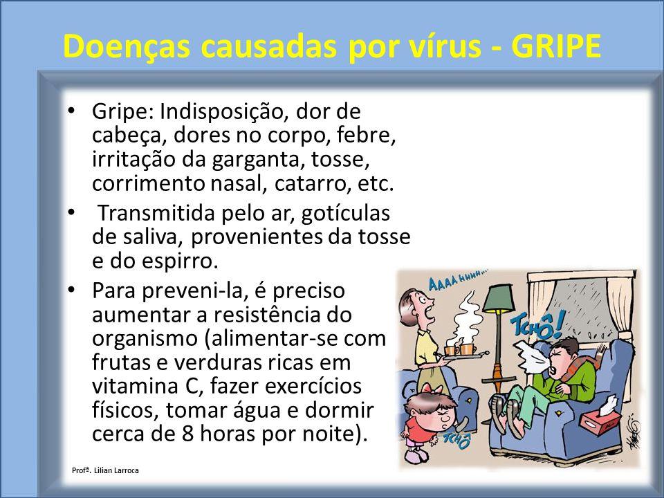 Doenças causadas por vírus - GRIPE