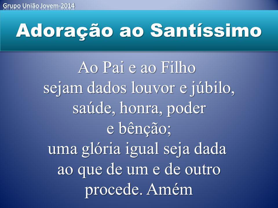 Adoração ao Santíssimo