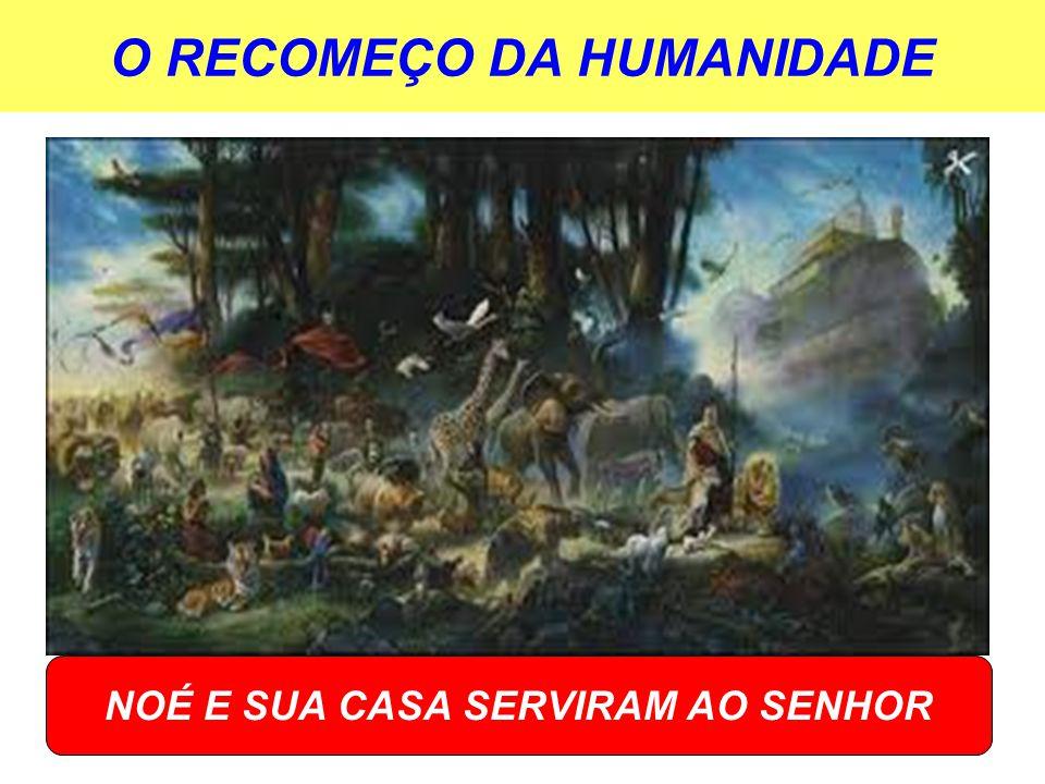 O RECOMEÇO DA HUMANIDADE