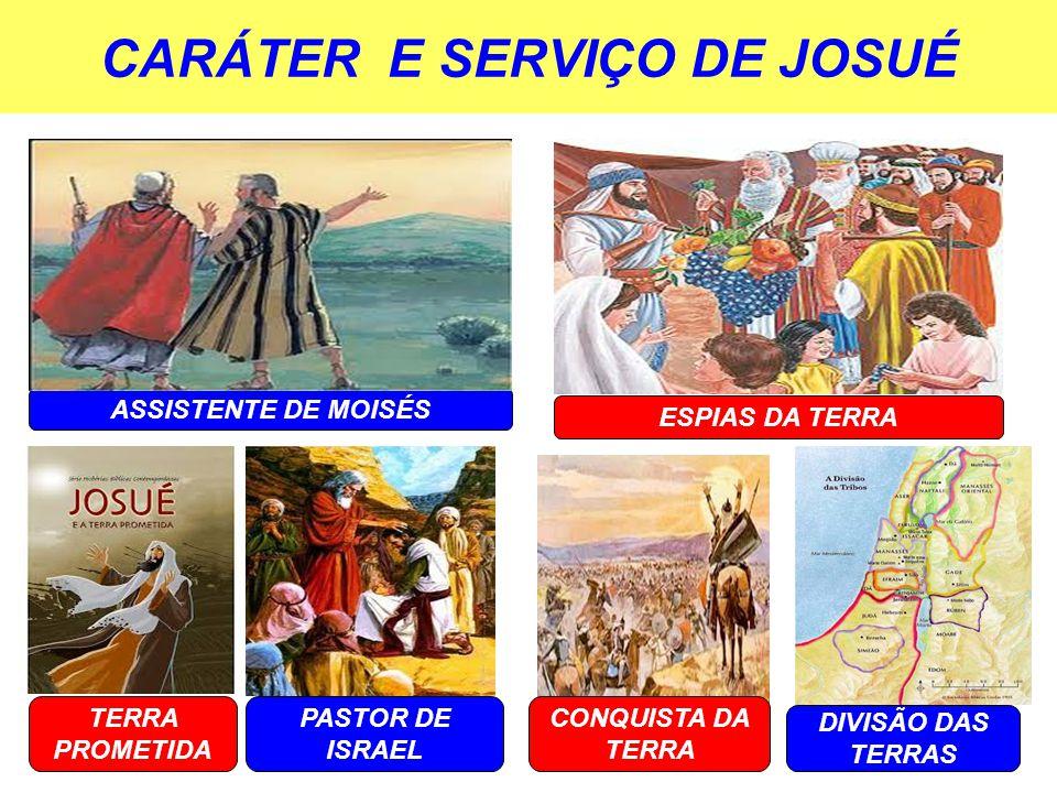 CARÁTER E SERVIÇO DE JOSUÉ