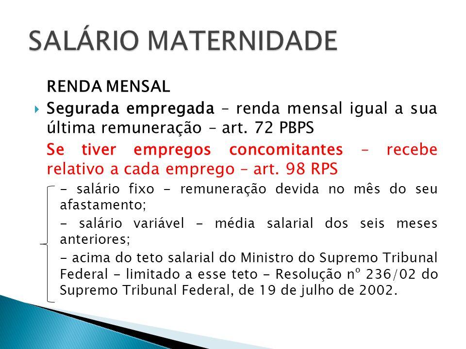 SALÁRIO MATERNIDADE RENDA MENSAL