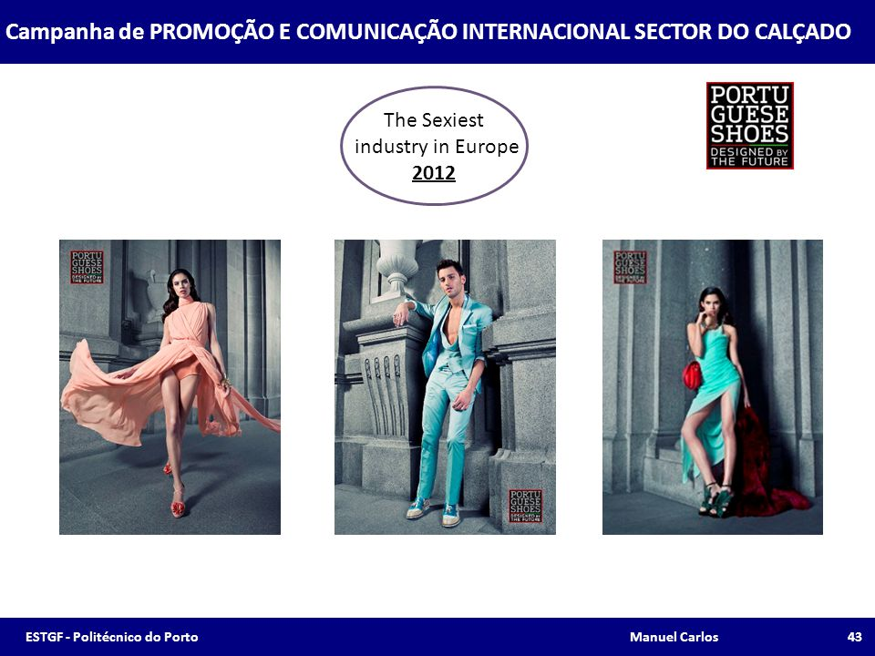 Campanha de PROMOÇÃO E COMUNICAÇÃO INTERNACIONAL SECTOR DO CALÇADO