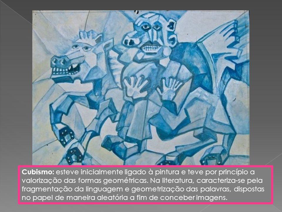 Cubismo: esteve inicialmente ligado à pintura e teve por princípio a valorização das formas geométricas.