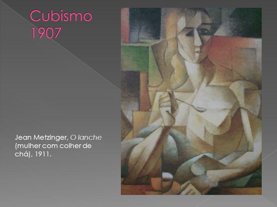Cubismo 1907 Jean Metzinger, O lanche (mulher com colher de chá), 1911.