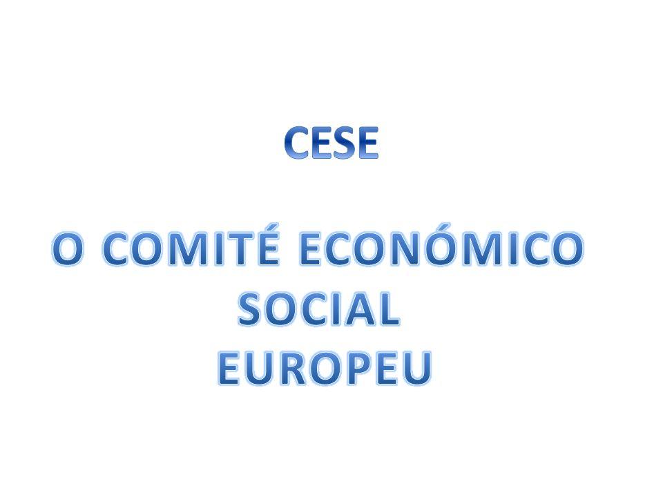 CESE O COMITÉ ECONÓMICO SOCIAL EUROPEU