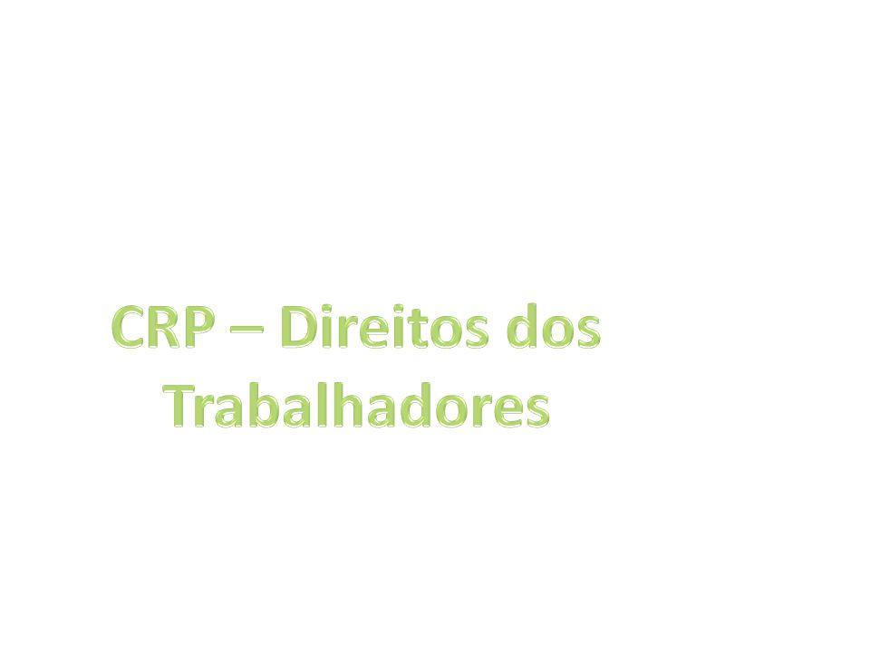 CRP – Direitos dos Trabalhadores