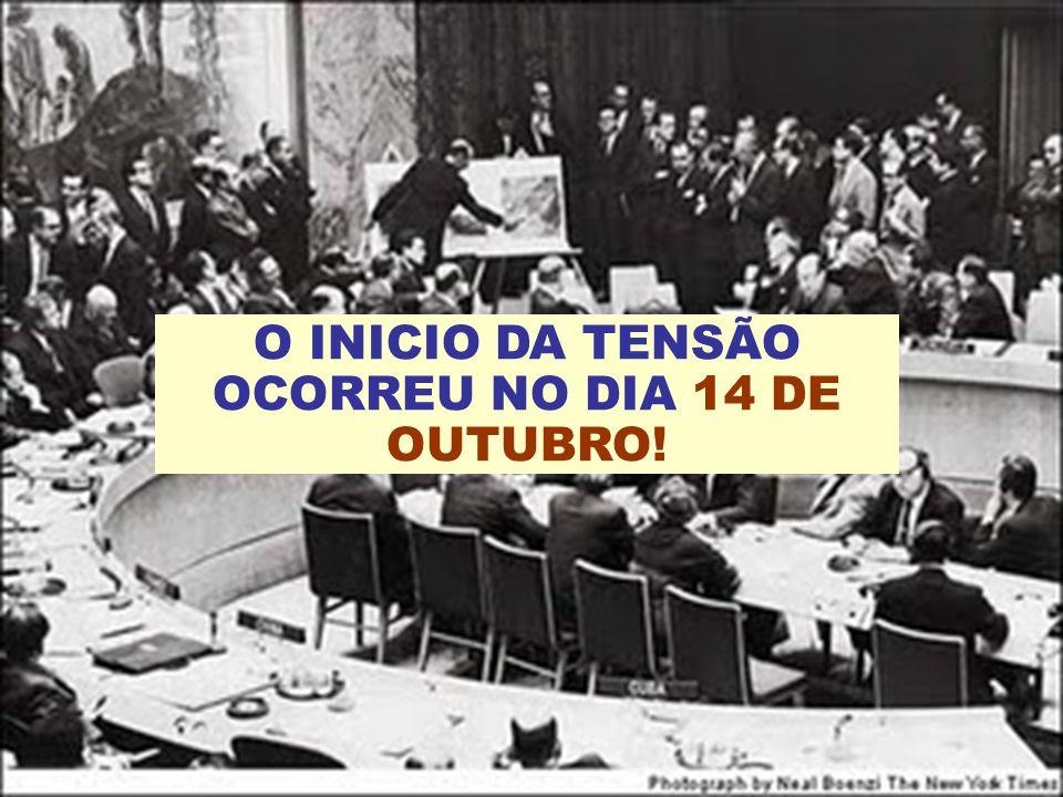 O INICIO DA TENSÃO OCORREU NO DIA 14 DE OUTUBRO!