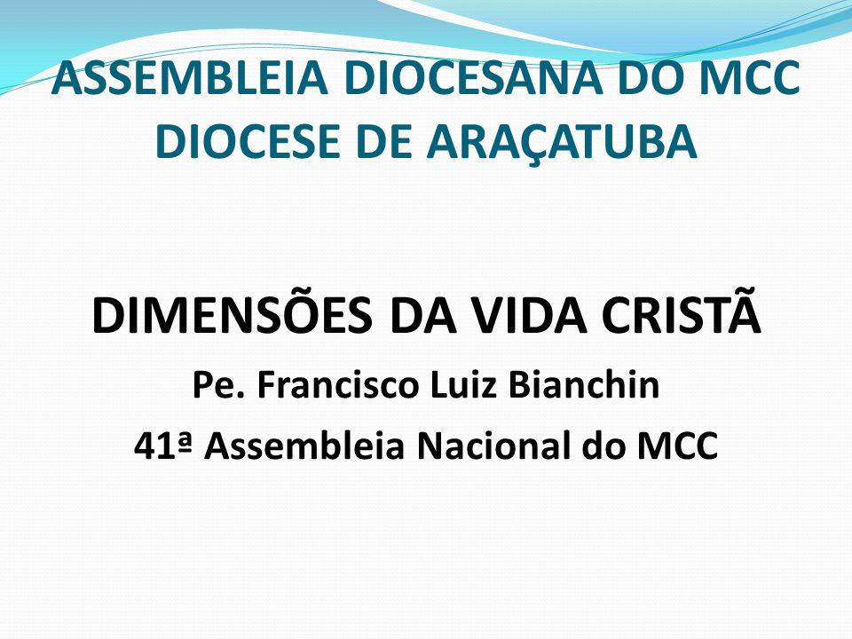 ASSEMBLEIA DIOCESANA DO MCC DIOCESE DE ARAÇATUBA