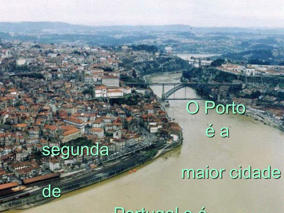 Portugal e é considerada a capital do Norte do País.