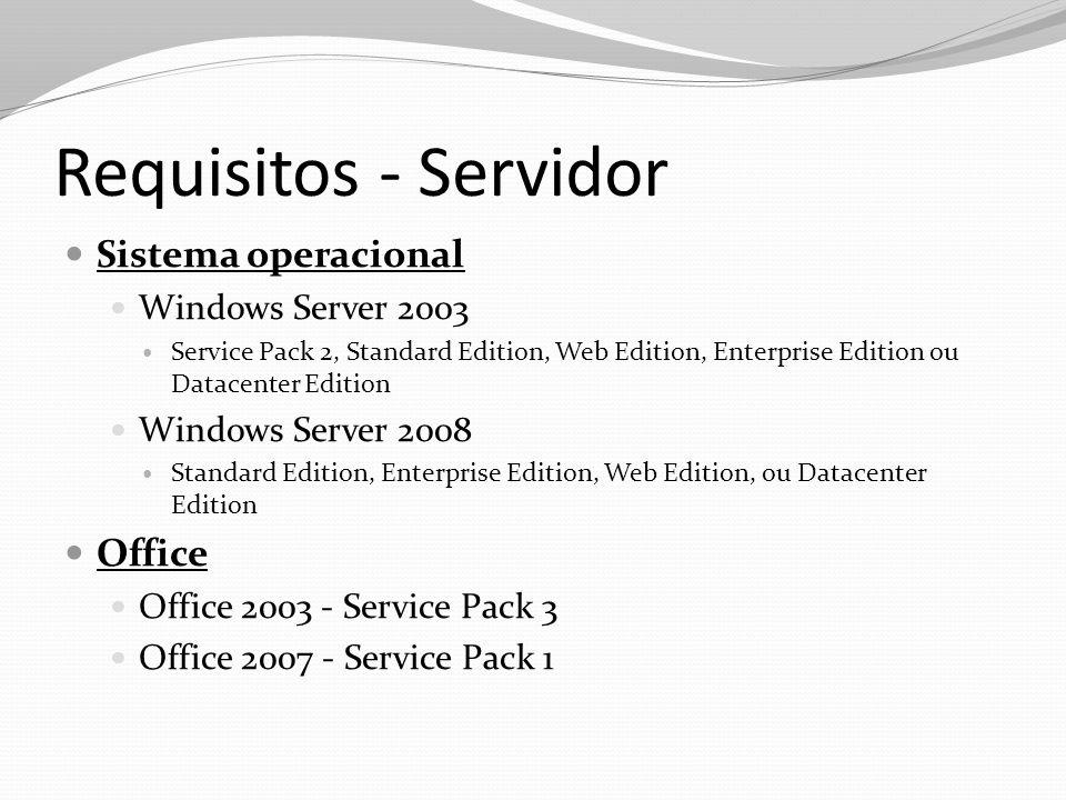 Requisitos - Servidor Sistema operacional Office Windows Server 2003