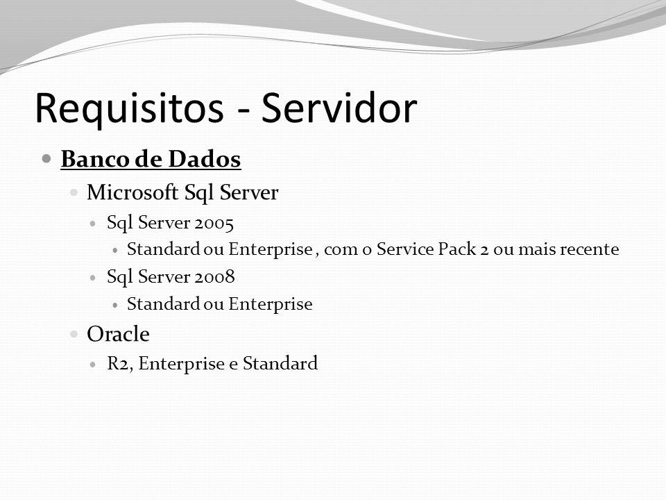 Requisitos - Servidor Banco de Dados Microsoft Sql Server Oracle