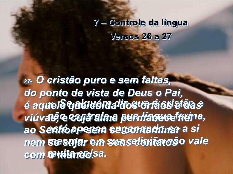7 – Controle da língua Versos 26 a 27