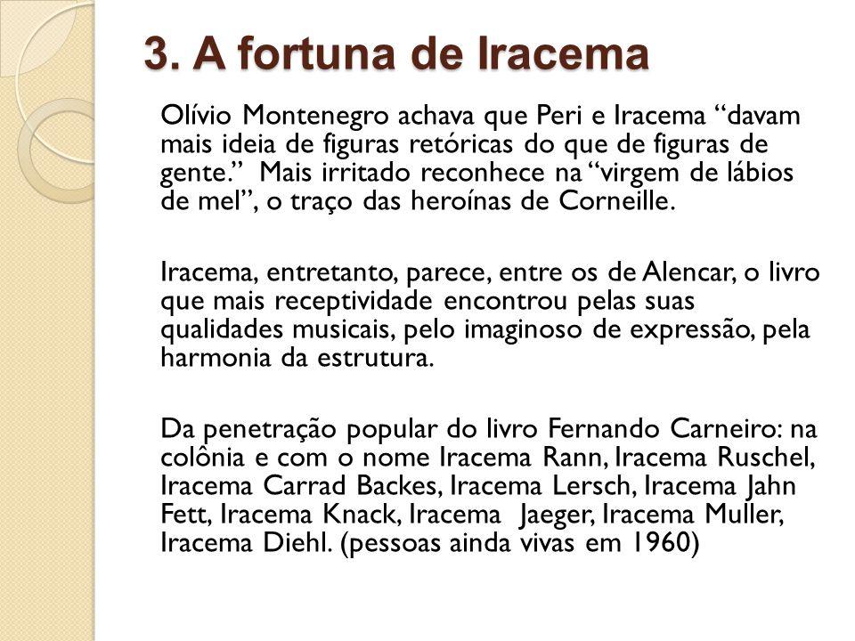 3. A fortuna de Iracema