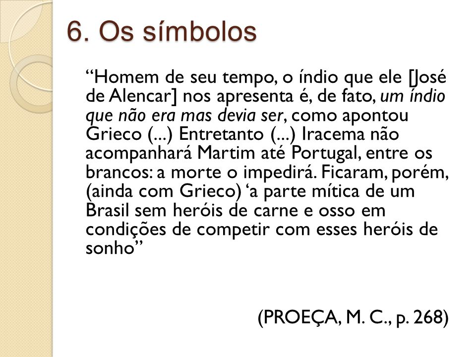 6. Os símbolos