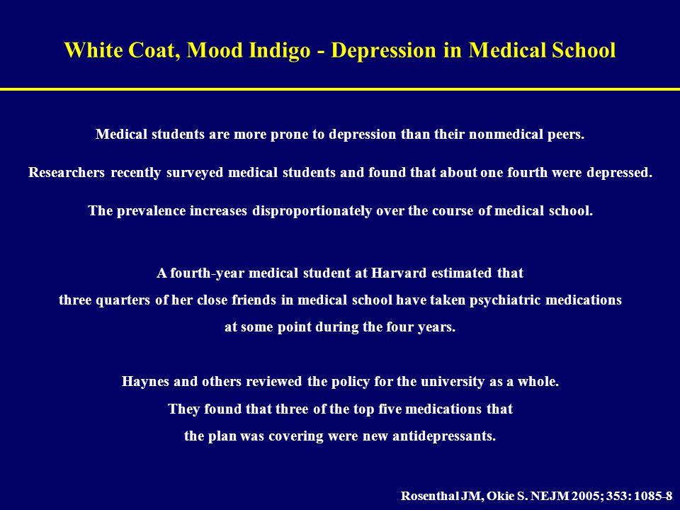 White Coat, Mood Indigo - Depression in Medical School