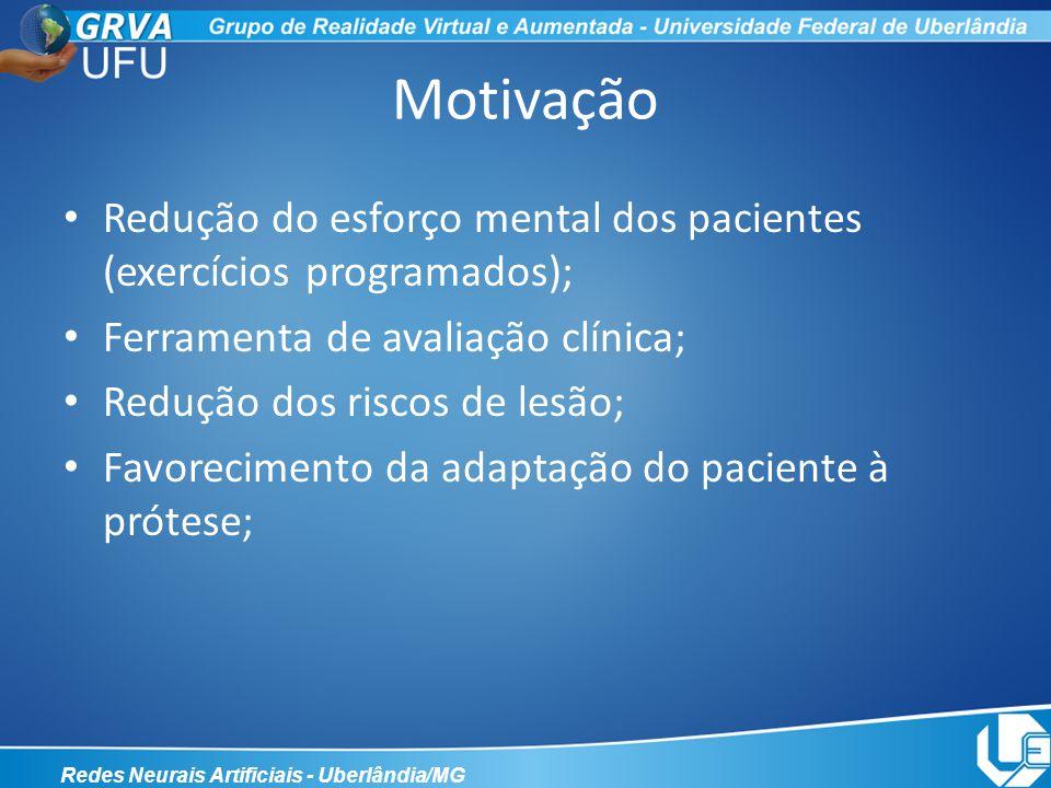 Motivação Redução do esforço mental dos pacientes (exercícios programados); Ferramenta de avaliação clínica;