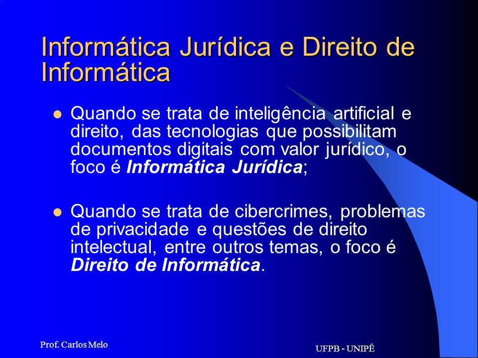 Informática Jurídica e Direito de Informática