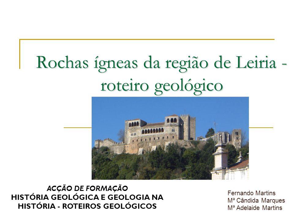 Rochas ígneas da região de Leiria - roteiro geológico