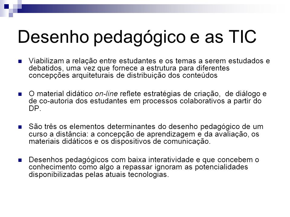 Desenho pedagógico e as TIC