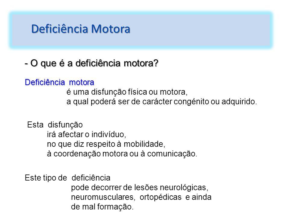 Deficiência Motora - O que é a deficiência motora