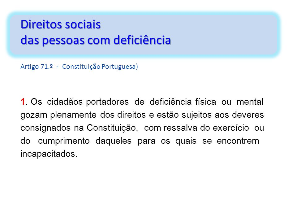 Direitos sociais das pessoas com deficiência Artigo 71