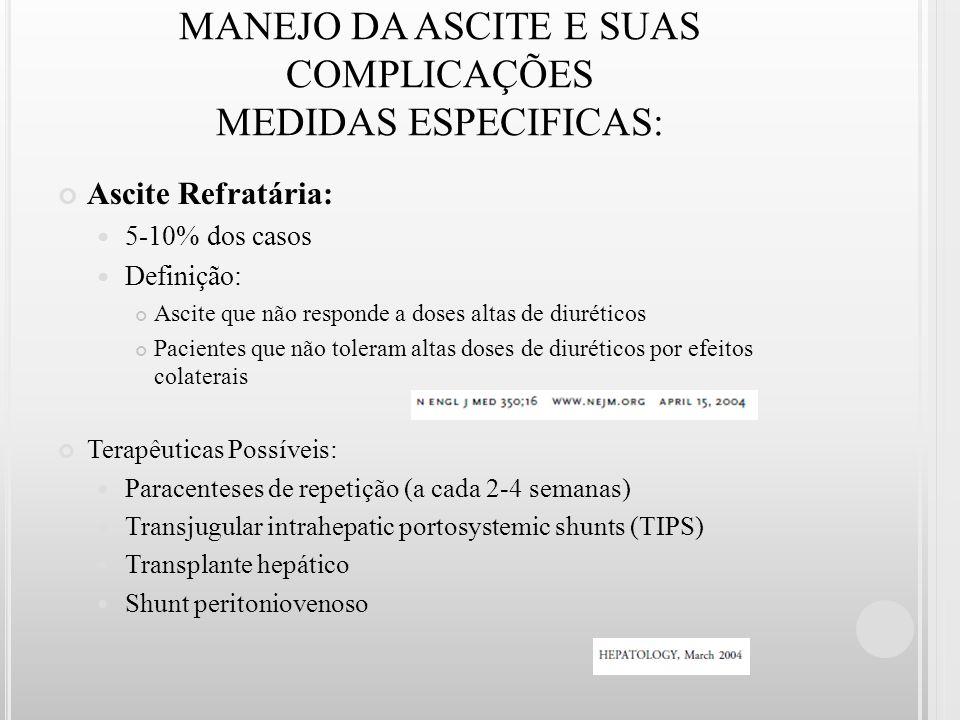 MANEJO DA ASCITE E SUAS COMPLICAÇÕES MEDIDAS ESPECIFICAS: