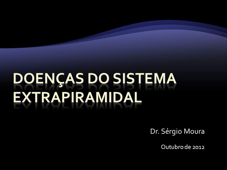 Doenças do sistema extrapiramidal