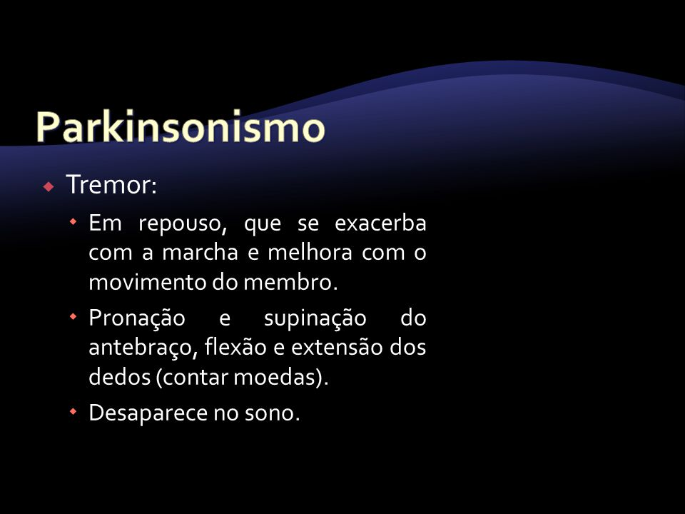 Parkinsonismo Tremor:
