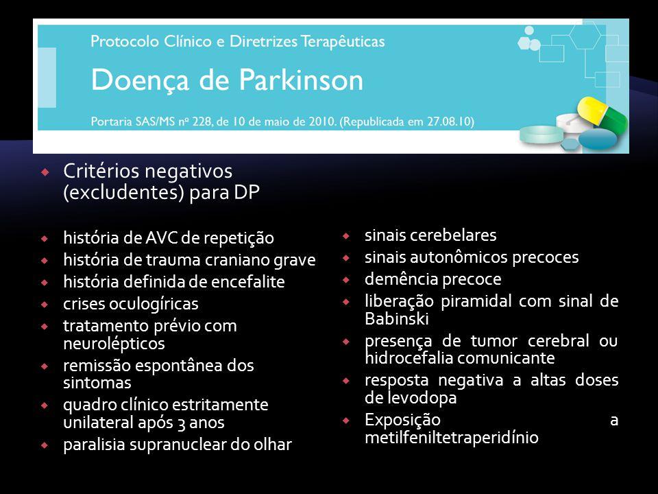 Critérios negativos (excludentes) para DP