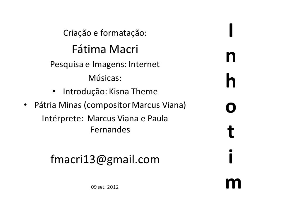 Inhot im Fátima Macri fmacri13@gmail.com Criação e formatação: