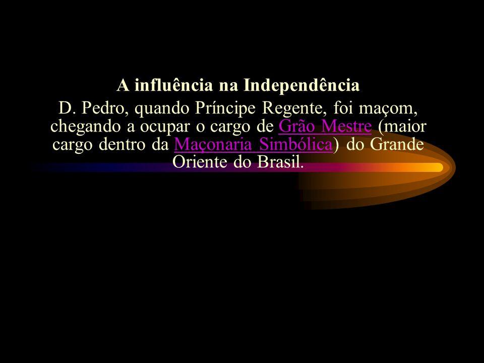 A influência na Independência