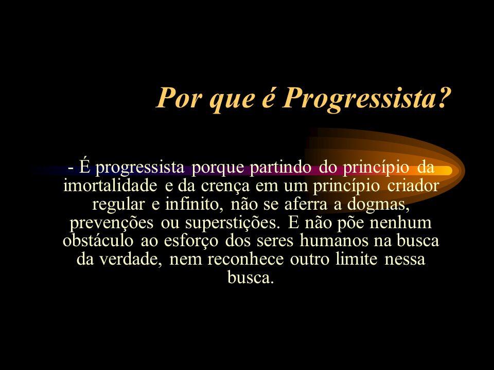 Por que é Progressista