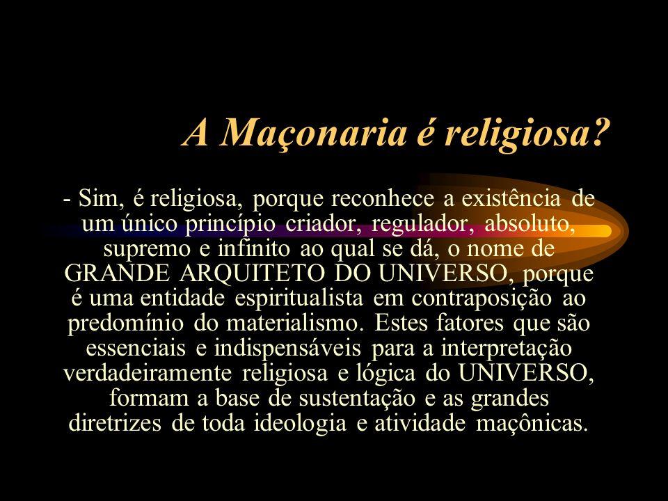 A Maçonaria é religiosa