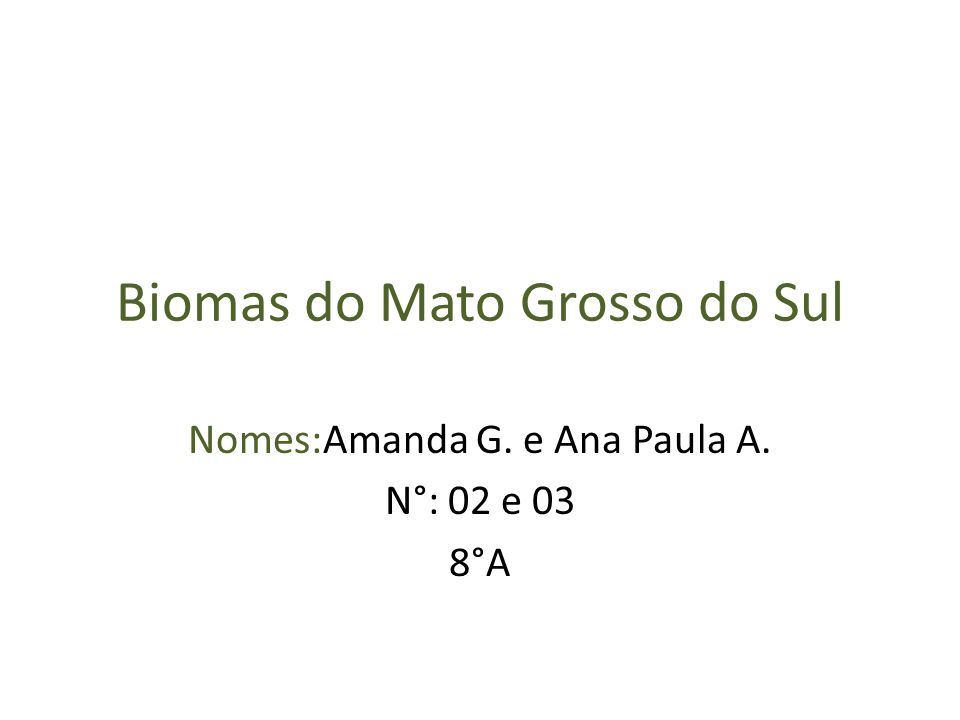 Biomas do Mato Grosso do Sul