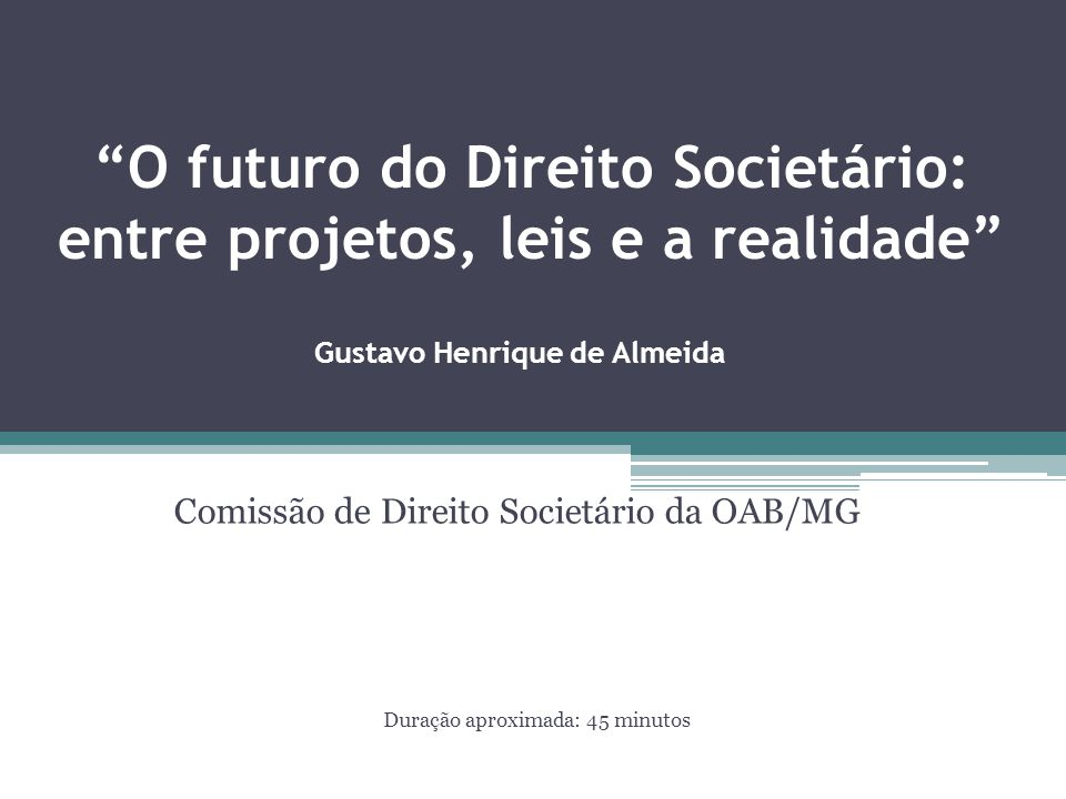O futuro do Direito Societário: entre projetos, leis e a realidade