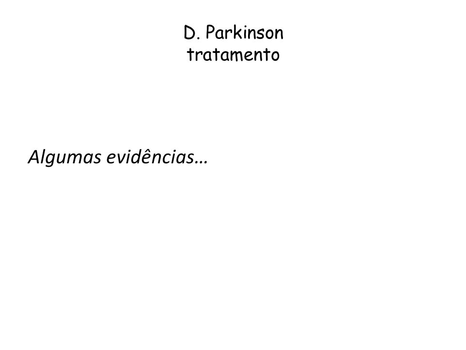 D. Parkinson tratamento