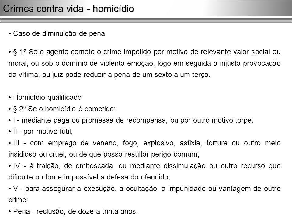 Crimes contra vida - homicídio