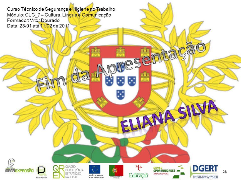 Fim da Apresentação Eliana Silva